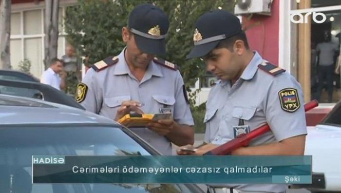 Şəkidə 25 sürücü cərimələndi - Video