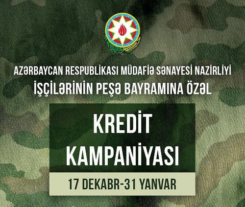 """""""Kapital Bank""""dan müdafiə sənayesi işçiləri üçün - Aksiya"""