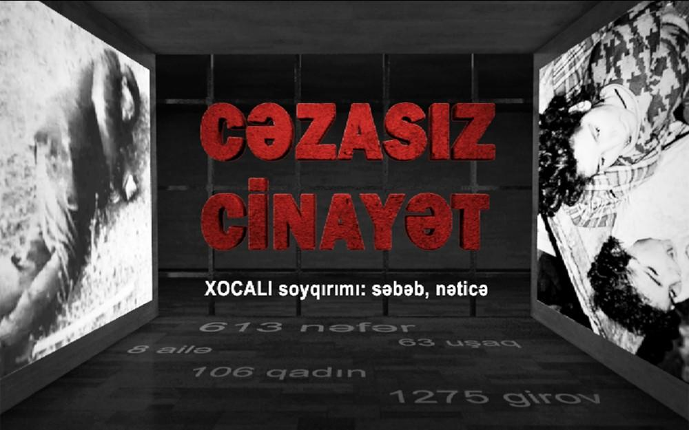 """Xocalı ilə bağlı yeni film: """"Cəzasız cinayət"""""""