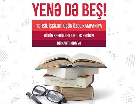 """""""Kapital Bank""""dan təhsil işçilərinə """"Yenə də beş"""""""