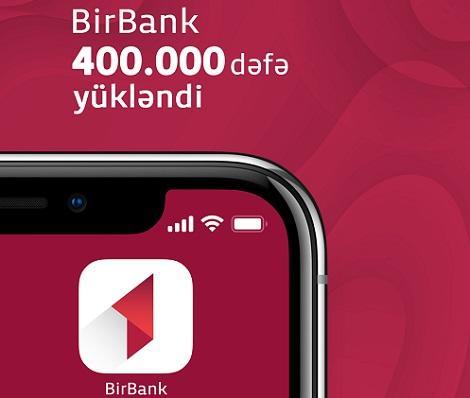 BirBank istifadəçilərinin sayı 400 000-i keçdi