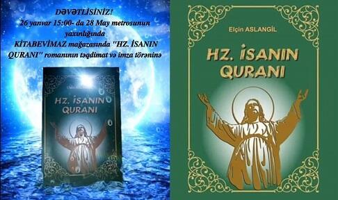 """""""Hz. İsanın Quranı"""" Bakıda təqdim ediləcək - Foto"""