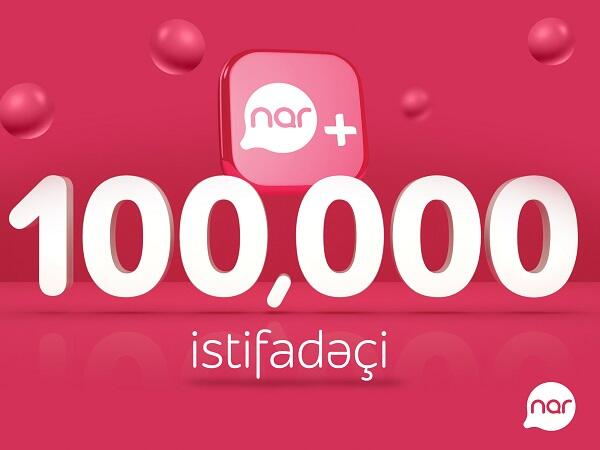Users of Nar+ app exceed 100,000