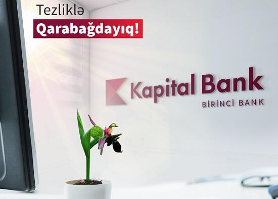 Kapital Bank azad olunan rayonlarda yeni filiallar açacaq