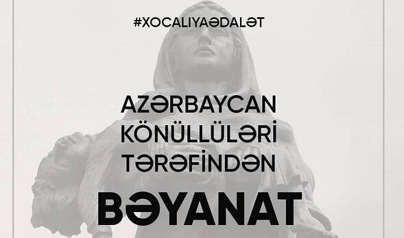 Azərbaycan könüllülərindən Xocalı bəyanatı
