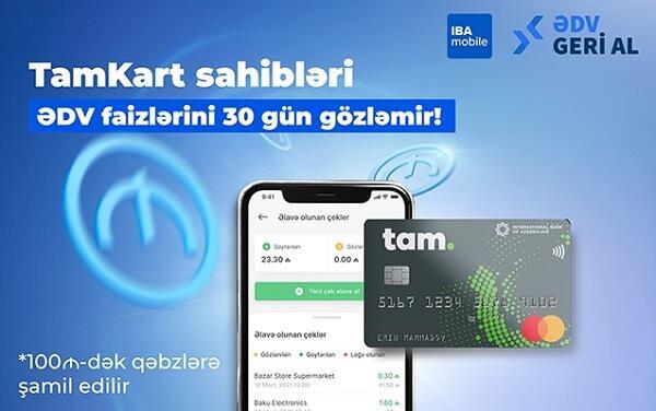 TamKart sahibləri üçün üstünlük: ƏDV faizləri...