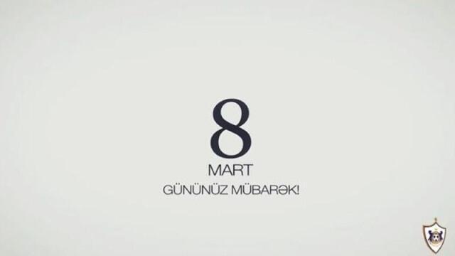 """""""Qarabağ""""dan 8 Mart təbriki - Video"""