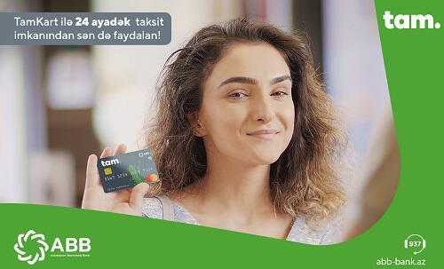 TamKartla al, 24 ay taksitlə ödə!
